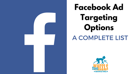Facebook Ads Targeting Options List