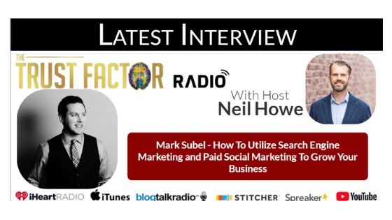 Trust Factor Radio Interview How to Utilize Search Engine Marketing & Paid Social to Grow Your Business